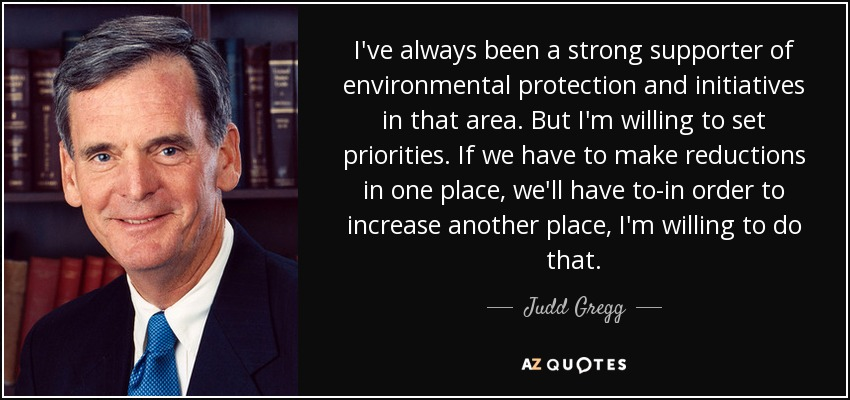 Judd Gregg quote: I've always been a strong supporter of ...