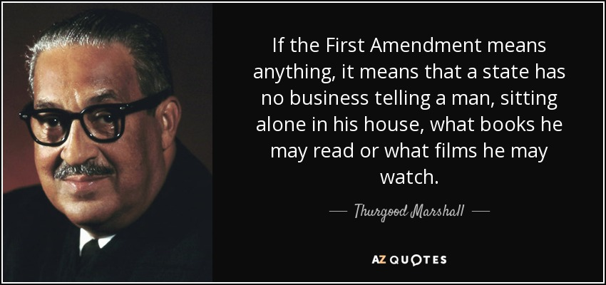 Libertarian Quotes Wallpaper Thurgood Marshall Quote If The First Amendment Means