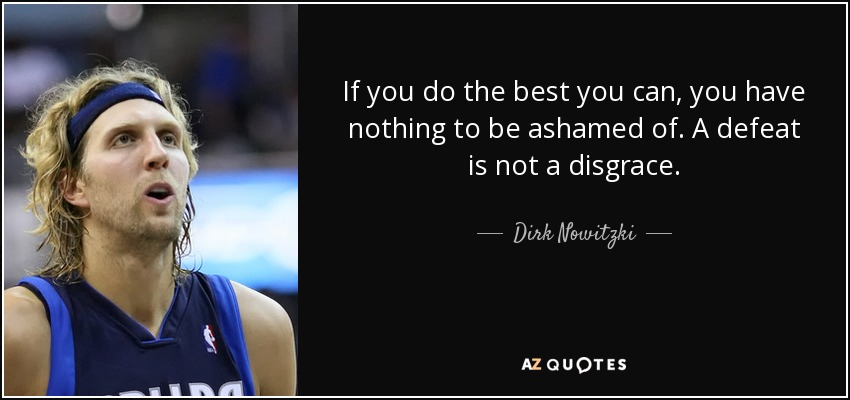 Football Coach Quote Wallpaper Top 23 Quotes By Dirk Nowitzki A Z Quotes