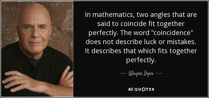 TOP 25 COINCIDENCE QUOTES (of 532) | A-Z Quotes