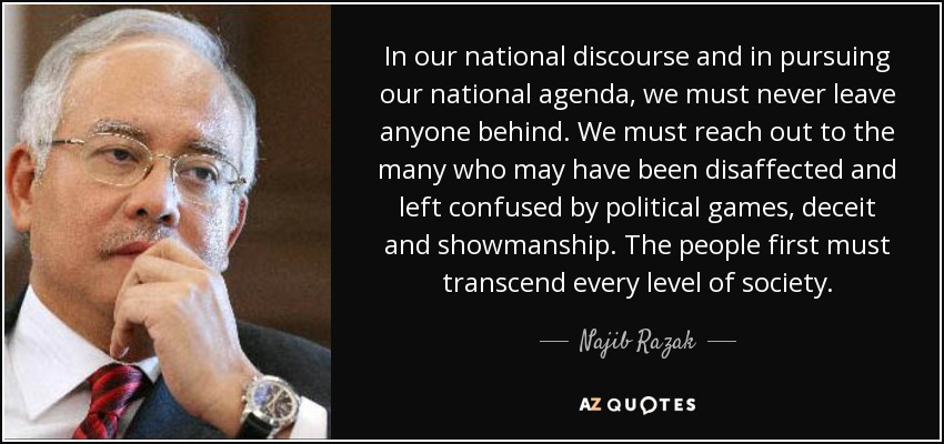 Image result for Najib Razak quotes