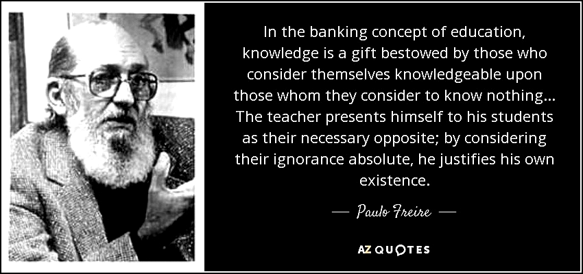 paulo freire quotes banking concepts education connection picture crucible literary devices and thematic point essay chicago style the banking concept