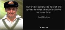 donald bradman quote cricket