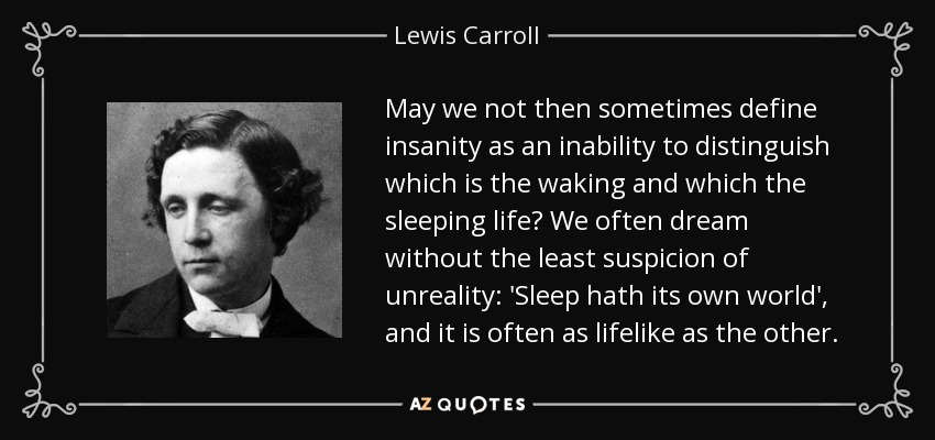 lewis carroll quote may