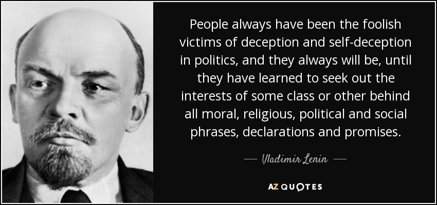 https://i0.wp.com/www.azquotes.com/picture-quotes/quote-people-always-have-been-the-foolish-victims-of-deception-and-self-deception-in-politics-vladimir-lenin-71-22-55.jpg