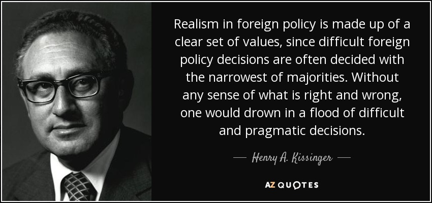 Image result for Kissinger on realism