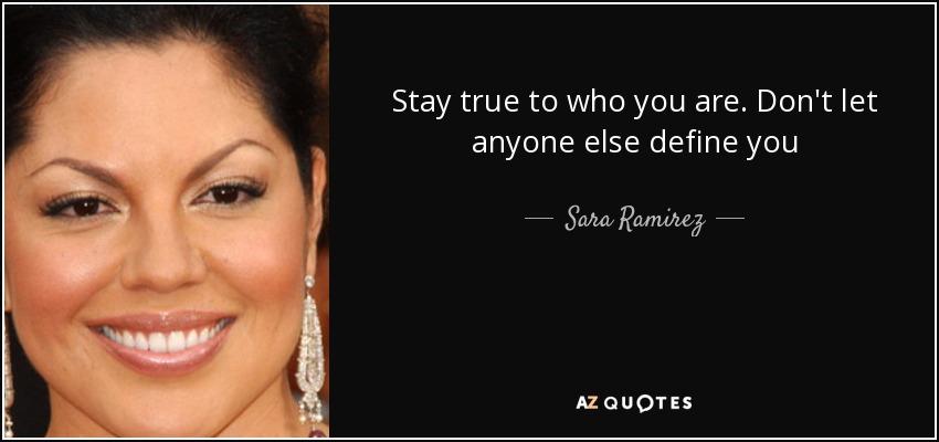 TOP 9 QUOTES BY SARA RAMIREZ  AZ Quotes
