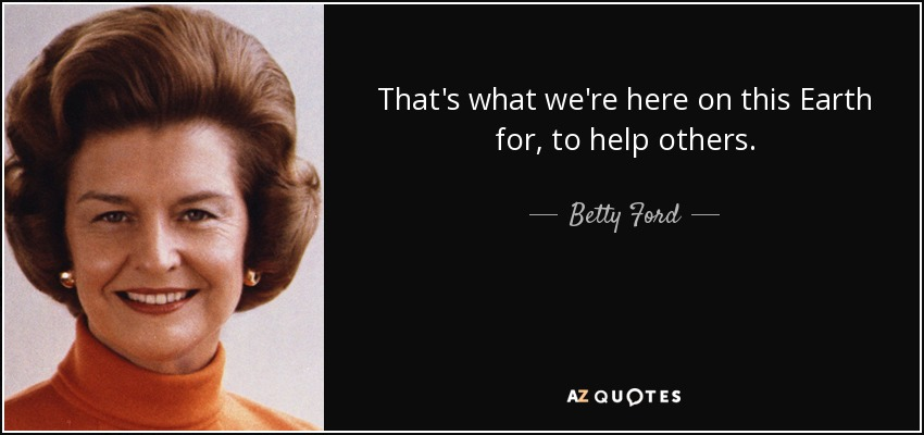 Ford Quote Gorgeous Betty Ford Quote Of The Day Picture