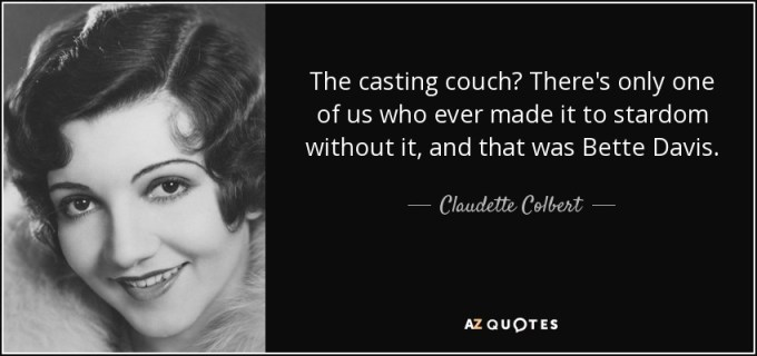 quote-the-casting-couch-there-s-only-one-of-us-who-ever-made-it-to-stardom-without-it-and-claudette-colbert-63-73-49.jpg (850×400)