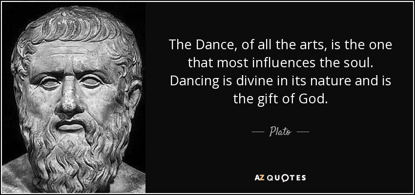 Image result for plato dance quotes