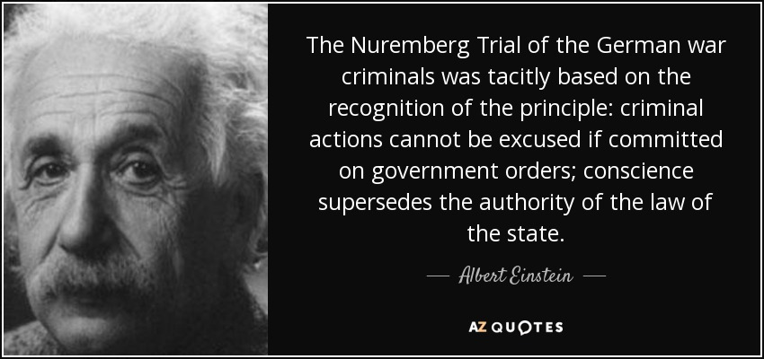 https://i0.wp.com/www.azquotes.com/picture-quotes/quote-the-nuremberg-trial-of-the-german-war-criminals-was-tacitly-based-on-the-recognition-albert-einstein-61-5-0509.jpg