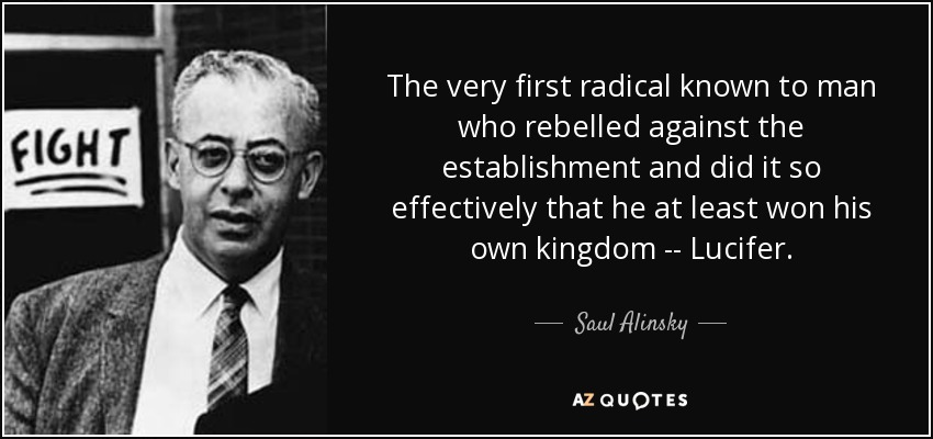Image result for pic of saul alinsky and lucifer quote