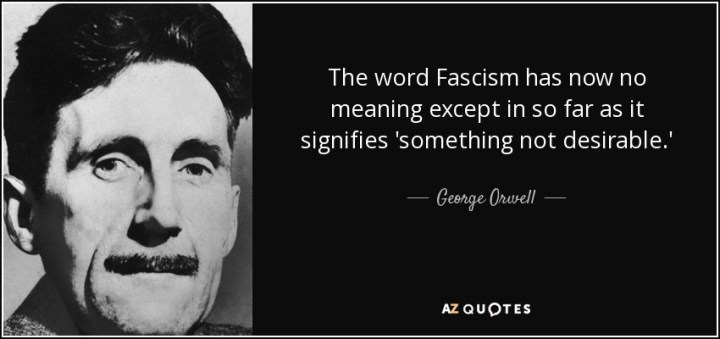 quote-the-word-fascism-has-now-no-meanin