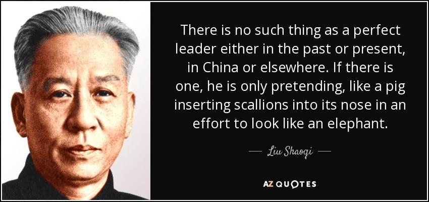 QUOTES BY LIU SHAOQI  AZ Quotes