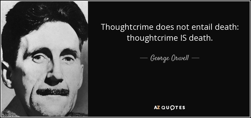 Image result for thought crime is death