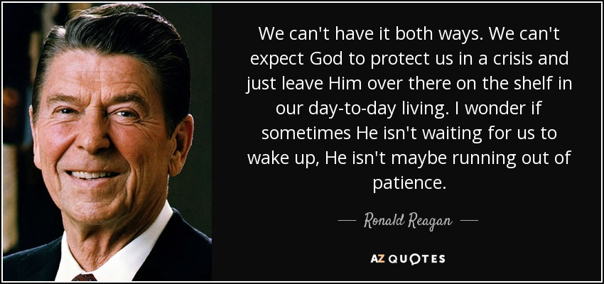 Libertarian Quotes Wallpaper Ronald Reagan Quote We Can T Have It Both Ways We Can T