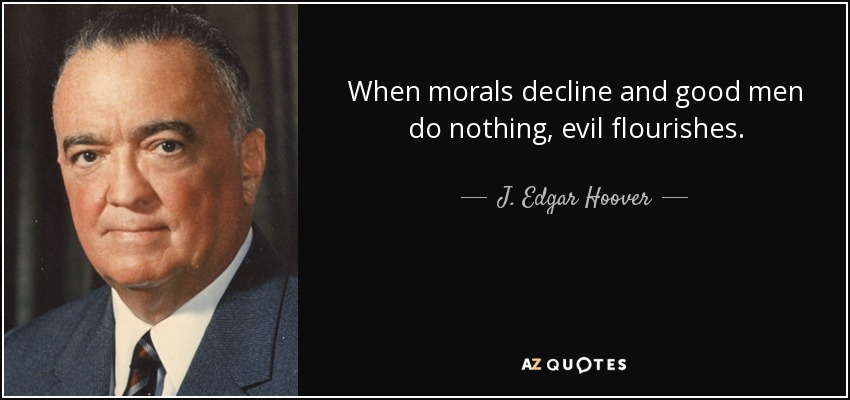 Image result for good men do nothing