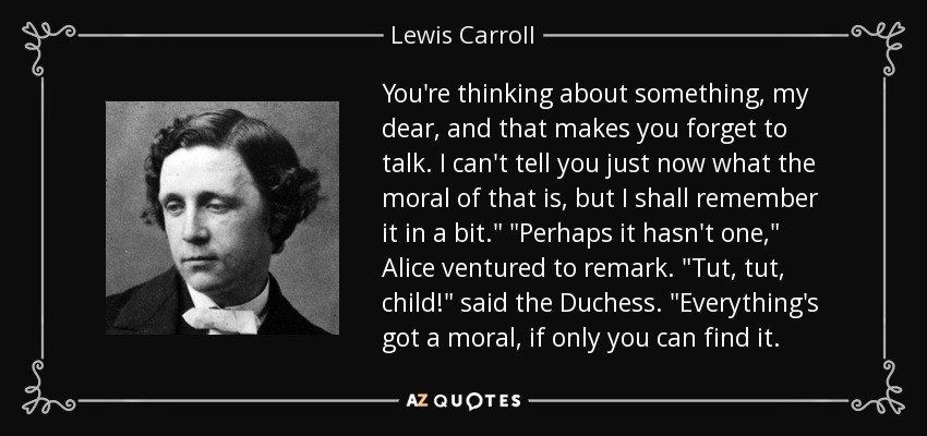 Image result for march hare alice in wonderland moral quotes