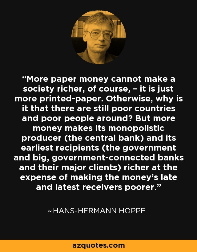 Image result for central bank criminals, according to Hans-Hermann Hoppe