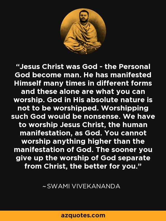 Jesus Quotes On Love Wallpapers Swami Vivekananda Quote Jesus Christ Was God The