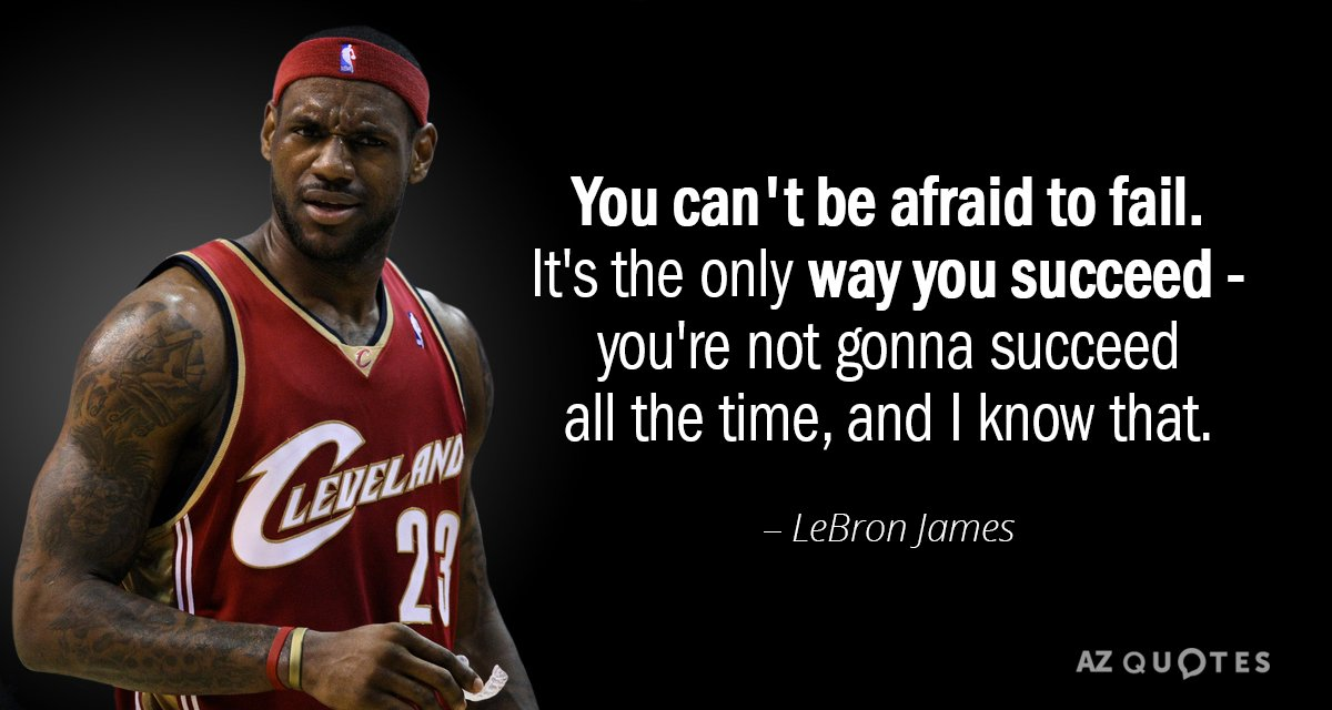 Motivational Wallpaper Quotes Kobe Lebron James Quote You Can T Be Afraid To Fail It S The