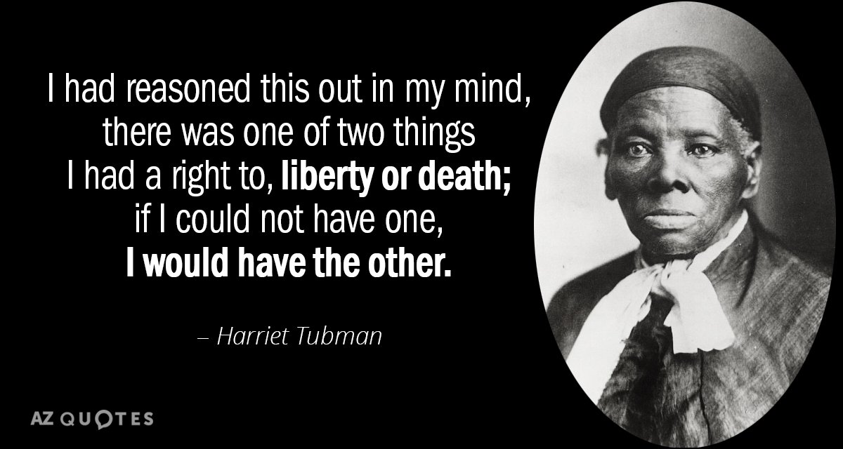 Image result for harriet tubman quote