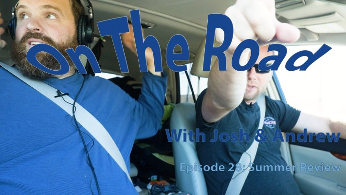 On the Road 28 – Summer Review