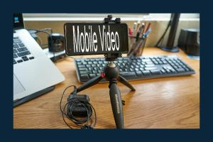 Tools for Mobile Video