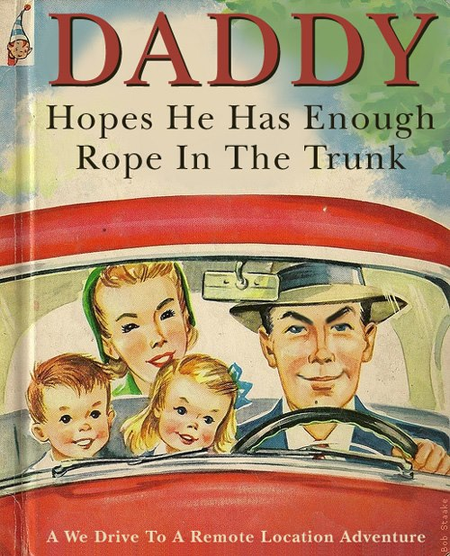 Daddy Hopes He Has Enough Rope in the Trunk
