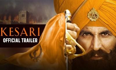 Kesari Official Trailer