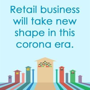 Retail Business in corona era