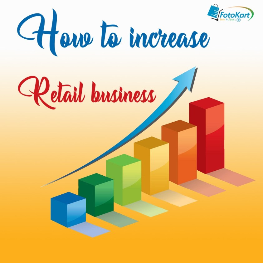 How to increase retail business