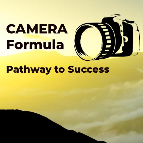CAMERA formula for success