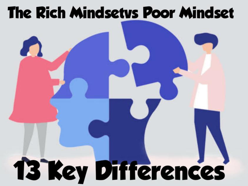 The Rich Mindsetvs Poor Mindset – 13 Key Differences