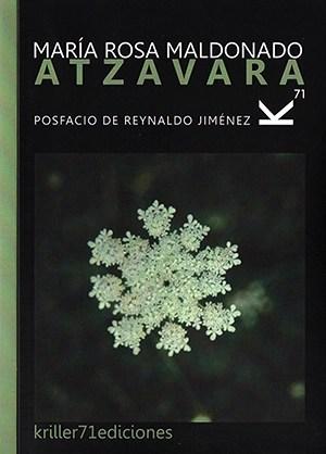 Atzavara, de María Rosa Maldonado