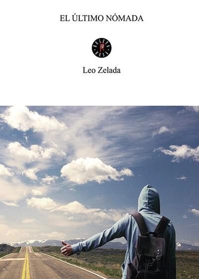 El último nómada, de Leo Zelada