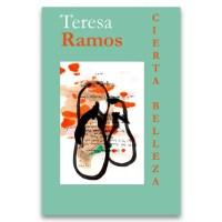 Cierta Belleza, el nuevo poemario de Teresa Ramos
