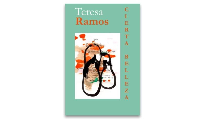Cierta Belleza de Teresa Ramos