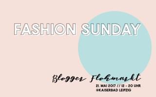 Beitragsbild: Fashion Sunday Leipzig - Blogger Flohmarkt