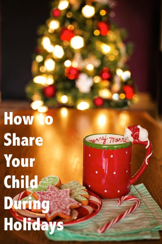 Share Your Child During Holidays
