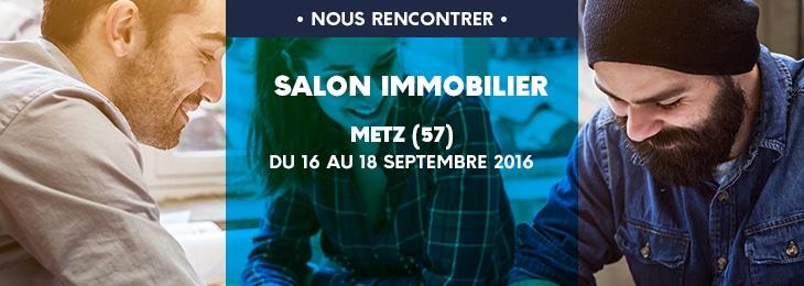 SALON DE LIMMOBILIER A METZ 57  Du 16 au 18 Septembre  Construire sa maison pas cher