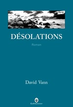 Désolations par David Vann
