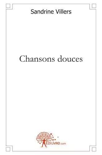 Chansons Douces par Villers