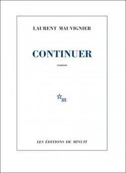 Continuer par Mauvignier