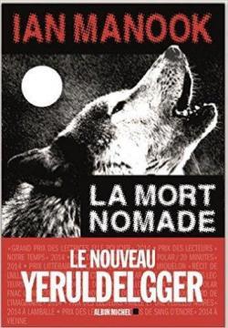 La mort nomade de Ian Manook