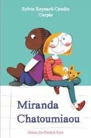 Miranda Chatoumiaou par Reynard-Candie