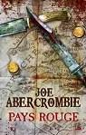 Pays Rouge par Joe Abercrombie