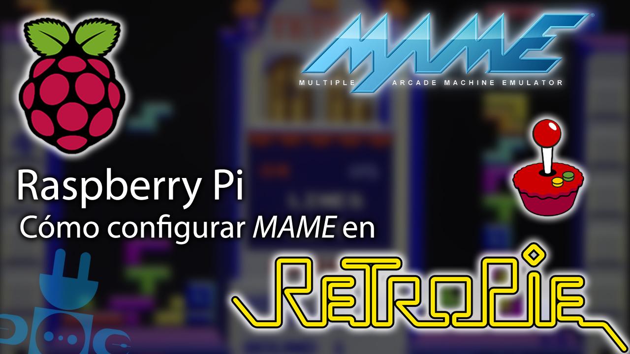 Raspberry Pi, cómo configurar MAME en RetroPie