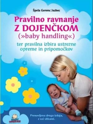 Pravilno ravnanje z dojenčkom (baby handling) - priročnik