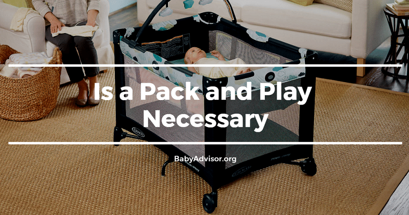 Is a Pack and Play Necessary
